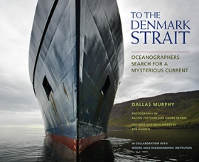 Dallas Murphy's new book To The Denmark Strait, in collaboration with videographer Ben Harden.